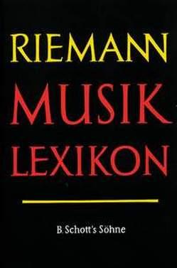 Riemann Musiklexikon von Dahlhaus,  Carl, Eggebrecht,  Hans Heinrich, Gurlitt,  Willibald