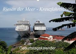 Riesen der Meere – Kreuzfahrtschiffe Geburtstagskalender (Wandkalender 2020 DIN A2 quer) von Gayde,  Frank