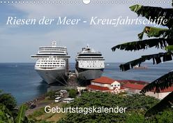 Riesen der Meere – Kreuzfahrtschiffe Geburtstagskalender (Wandkalender 2020 DIN A3 quer) von Gayde,  Frank