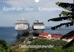Riesen der Meere – Kreuzfahrtschiffe Geburtstagskalender (Wandkalender 2020 DIN A4 quer) von Gayde,  Frank