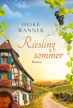 Rieslingsommer von Wanner,  Heike