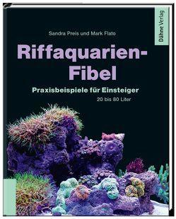Riffaquarien-Fibel von Flato,  Mark, Preis,  Sandra