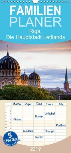 Riga: Die Hauptstadt Lettlands – Familienplaner hoch (Wandkalender 2019 , 21 cm x 45 cm, hoch) von CALVENDO
