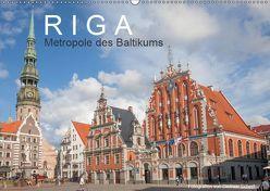 Riga – Metropole des Baltikums (Wandkalender 2019 DIN A2 quer) von Scherf,  Dietmar