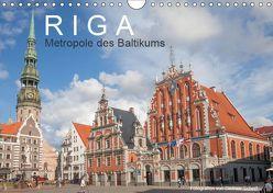 Riga – Metropole des Baltikums (Wandkalender 2019 DIN A4 quer) von Scherf,  Dietmar