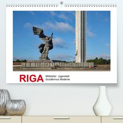 Riga – Mittelalter, Jugendstil, Sozialismus und Moderne (Premium, hochwertiger DIN A2 Wandkalender 2021, Kunstdruck in Hochglanz) von Hallweger,  Christian