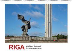 Riga – Mittelalter, Jugendstil, Sozialismus und Moderne (Wandkalender 2018 DIN A2 quer) von Hallweger,  Christian
