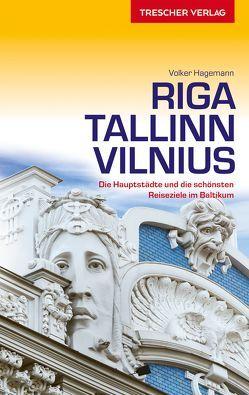 Reiseführer Riga, Tallinn, Vilnius von Hagemann,  Volker