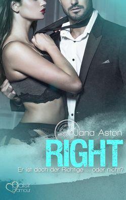 Right: Er ist doch der Richtige … oder nicht? von Aston,  Jana, Mignani,  Linda