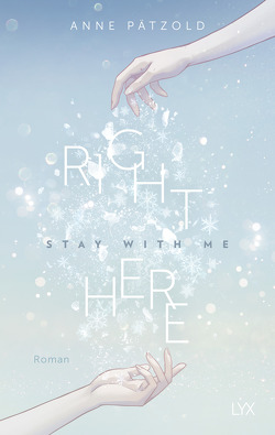 Right Here (Stay With Me) von Pätzold,  Anne