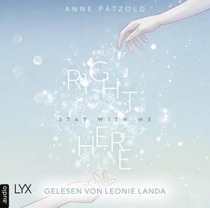 Right Here (Stay With Me) von Landa,  Leonie, Pätzold,  Anne