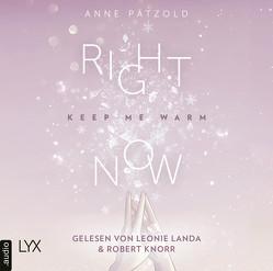 Right Now (Keep Me Warm) von Landa,  Leonie, Pätzold,  Anne