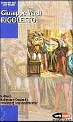 Rigoletto – Der Troubadour – La Traviata von Pahlen,  Kurt, Verdi,  Giuseppe