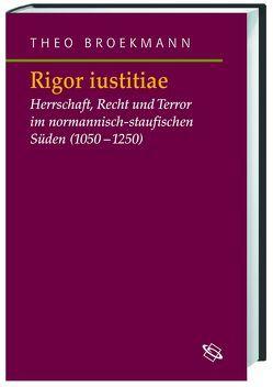 Rigor iustitiae von Broekmann,  Theo