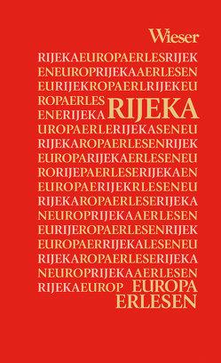 Rijeka von Dienes,  Gerhard M, Dubrović,  Ervin, Erstic,  Marijana, Fischer,  Gero