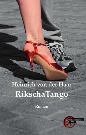 RikschaTango von von der Haar,  Heinrich