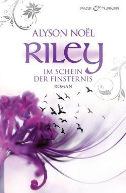 Riley – Im Schein der Finsternis – von Noël,  Alyson