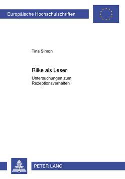 Rilke als Leser von Simon,  Tina