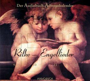 Rilke-Engellieder von Rilke,  Rainer Maria, Steck,  Johannes, Thalbach,  Anna
