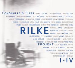 Rilke Projekt I-IV von Becker,  Ben, Elsner,  Hannelore, Fleer,  Schönherz &, Flint,  Katja, Lindenberg,  Udo, Maffay,  Peter, Naidoo,  Xavier