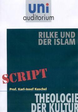 Rilke und der Islam von Kuschel,  Karl-Josef