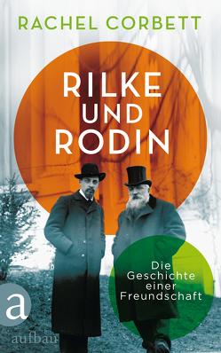 Rilke und Rodin von Corbett,  Rachel, Ettinger,  Helmut