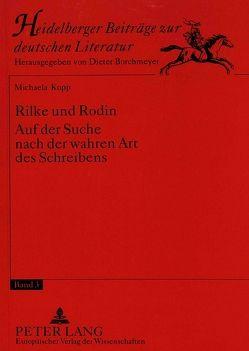 Rilke und Rodin von Kopp,  Michaela