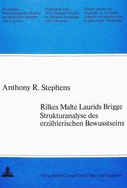 Rilkes Malte Laurids Brigge – Strukturanalyse des erzählerischen Bewusstseins von Stephens,  Anthony