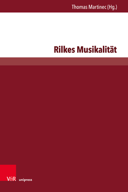 Rilkes Musikalität von Martinec,  Thomas