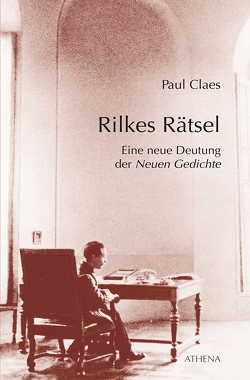 Rilkes Rätsel von Claes,  Paul, Müller-Haas,  Marlene