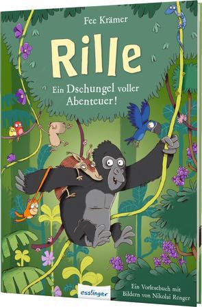 Rille 2: Ein Dschungel voller Abenteuer! von Krämer,  Fee, Renger,  Nikolai