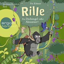 Rille – Ein Dschungel voller Abenteuer! von Fröhlich,  Andreas, Krämer,  Fee, Renger,  Nikolai