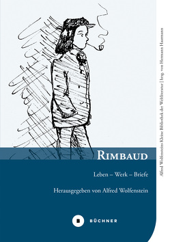 Rimbaud von Haarmann,  Hermann, Rimbaud,  Arthur, Wolfenstein,  Alfred