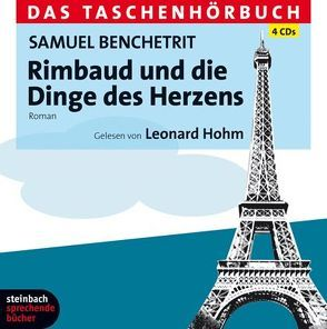 Rimbaud und die Dinge des Herzens von Benchetrit,  Samuel, Hohm,  Leonard