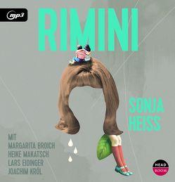 Rimini von Eidinger,  Lars, Heiss,  Sonja, Kroymann,  Maren, Makatsch,  Heike, Noethen,  Ulrich, Singer,  Theresia