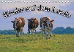 Rinder auf dem Lande (Tischkalender 2019 DIN A5 quer) von Geduldig,  Bildagentur