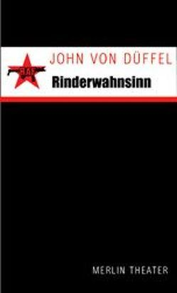 Rinderwahnsinn von Düffel,  John von