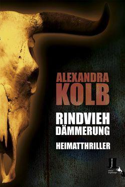 Rindviehdämmerung von Kolb,  Alexandra