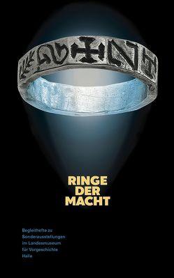 Ringe der Macht (Begleitheft zu Sonderausstellungen im Landesmuseum für Vorgeschichte Halle Band 7) von Kimmig-Völkner,  Susanne, Meller,  Harald, Reichenberger,  Alfred