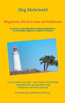 Ringelnatz, Hüsch und Asta auf Hiddensee von Mehrwald,  Jörg