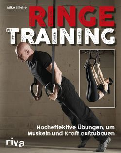 Ringetraining von Gillette,  Mike