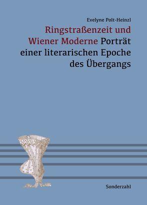 Ringstraßenzeit und Wiener Moderne von Polt-Heinzl,  Evelyne