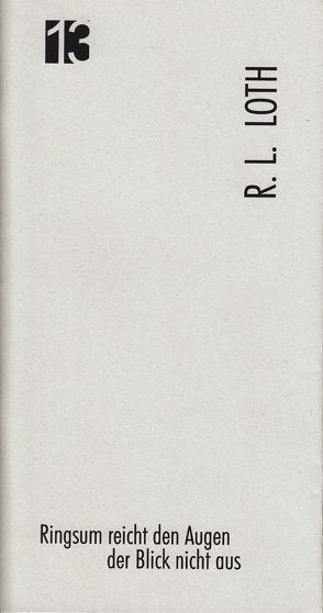 Jahresgabe der Literarischen Gesellschaft / Ringsum reicht den Augen der Blick nicht aus von HINTERWAELT-Wurzbach, Literarische Gesellschaft Thüringen e.V., Loth,  R. L., Selbig,  Pauline
