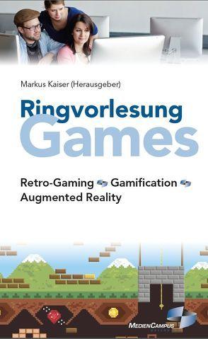 Ringvorlesung Games von Kaiser,  Markus