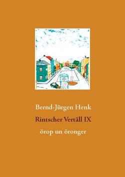 Rintscher Vertäll IX von Henk,  Bernd-Jürgen