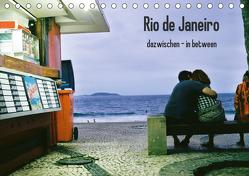Rio de Janeiro dazwischen – in between (Tischkalender 2020 DIN A5 quer) von Felber,  Sabine