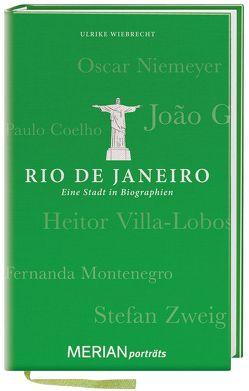 Rio de Janeiro. Eine Stadt in Biographien von Wiebrecht,  Ulrike