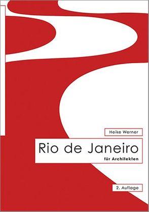 Rio de Janeiro für Architekten von Werner,  Heike