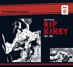 Rip Kirby: Die kompletten Comicstrips / Band 10 1958 – 1959 von Dickenson,  Fred, Prentice,  John, Schulz,  Mik