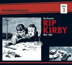 Rip Kirby: Die kompletten Comicstrips / Band 3 1948 – 1950 von Greene,  Ward, Raymond,  Alex, Schulz,  Mik
